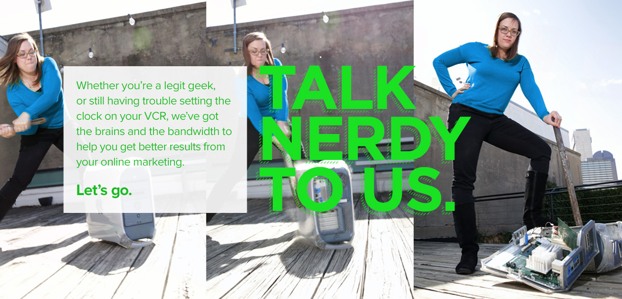 Talk Nerdy To Us.