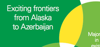 Exciting frontiers from Alaska to Azerbaijan